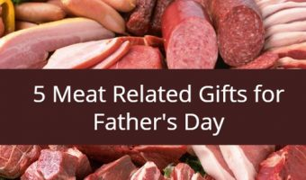 5 Meat Related Gifts for Father's Day