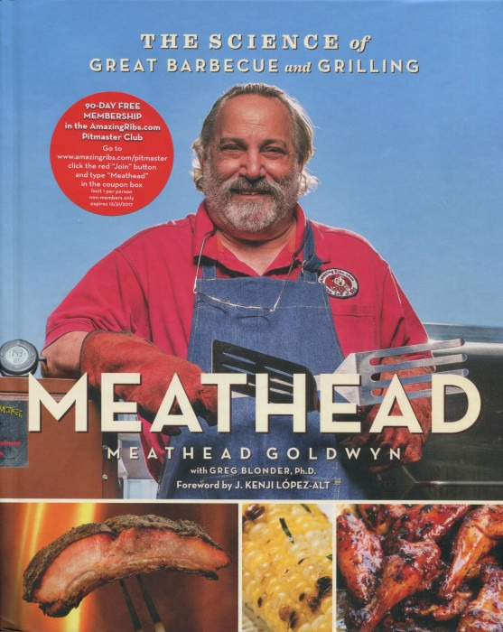 Meathead : The Science of Great Barbecue and Grilling